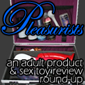 Pleasurists Sex Toy Reviews